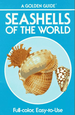 9780307244109: Seashells of the World - A Guide to the Better-Known Species (Golden Nature Guides)
