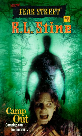 Camp Out (New Fear Street, Book 2): Stine, R.L.