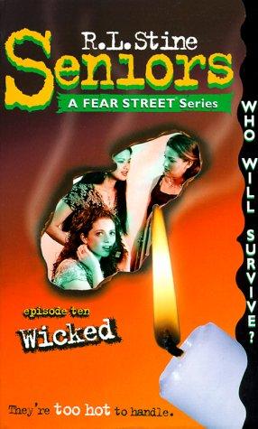 9780307247148: Wicked (Fear Street Seniors, No. 10)