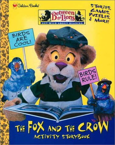 9780307252159: The Fox and the Crow (Between the Lions)