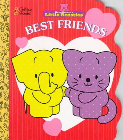 Best Friends (A Golden shaped board book) (0307256006) by Gleeson, Kate
