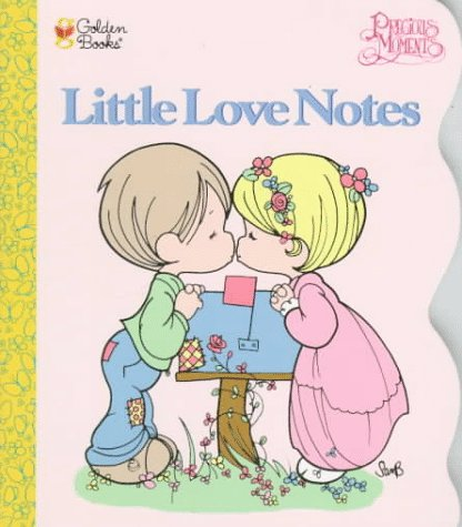 9780307256010: Little Love Notes (Golden Shaped Board Book) Precious Moments