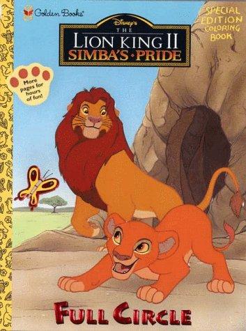 Full Circle (Lion King Ser): Golden Books Publishing Company