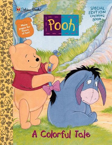 Pooh a Colorful Tale: Illustrator-Lance Raichert