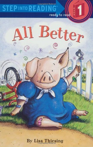 9780307261113: All Better (Step-Into-Reading, Step 1)
