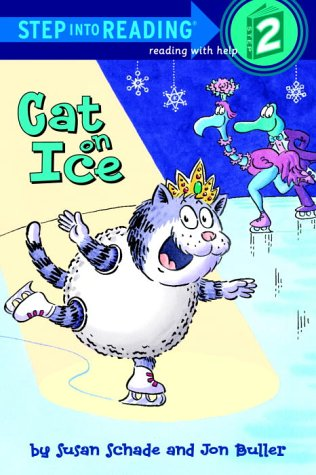 Cat on Ice (Step-Into-Reading, Step 2): Buller, Jon