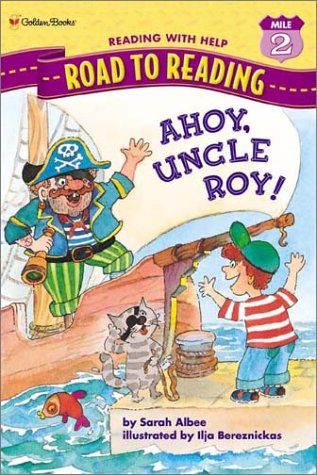 9780307262165: Ahoy, Uncle Roy! (Road to Reading)