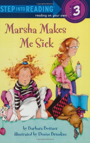 9780307263025: Marsha Makes Me Sick (Step-Into-Reading, Step 3)