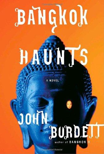 Bangkok Haunts (Signed First Edition): John Burdett