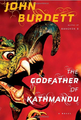 9780307263193: The Godfather of Kathmandu (Sonchai Jitpleecheep, Book 4)