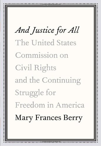 And Justice for All: The United States: Berry, Mary Frances