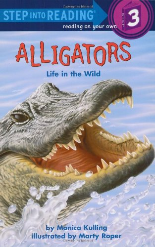 9780307263254: Alligators: Life in the Wild (Step-Into-Reading, Step 3)