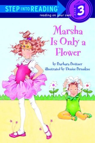 9780307263308: Marsha Is Only a Flower (Step-Into-Reading, Step 3)