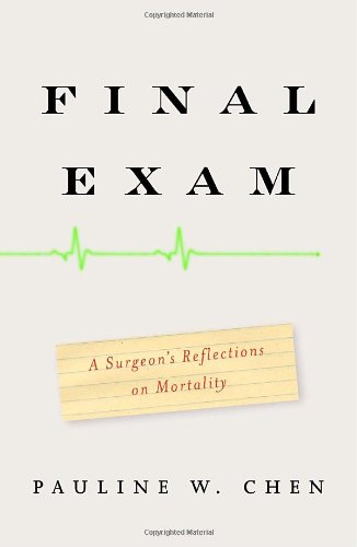 9780307263537: Final Exam: A Surgeon's Reflections on Mortality