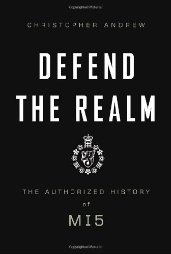 9780307263636: Defend the Realm: The Authorized History of MI5