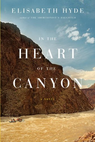 9780307263674: In the Heart of the Canyon