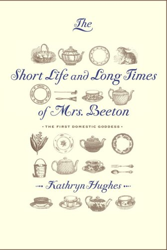 9780307263735: The Short Life and Long Times of Mrs. Beeton