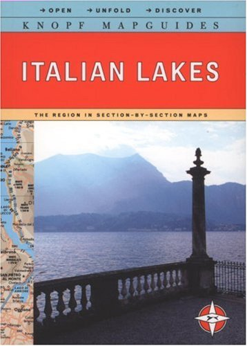 Knopf MapGuide: Italian Lakes (Knopf Mapguides): Knopf Guides