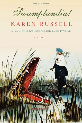 Swamplandia! (Signed First Edition): Karen Russell