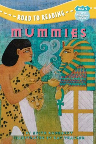 9780307264022: Mummies (Mile 4, First Chapter Book)