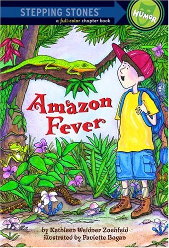 9780307264077: Amazon Fever (A Stepping Stone Book(TM))