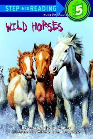 9780307264091: Wild Horses (Road to Reading)