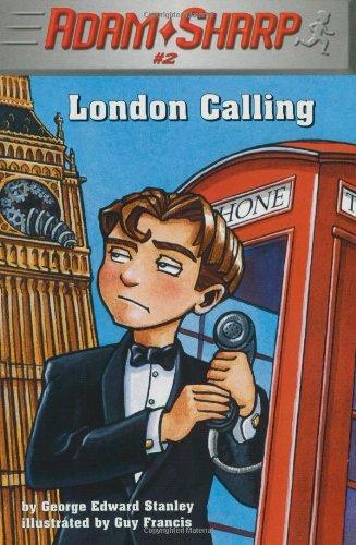 Adam Sharp, London Calling (Adam Sharp, Book: Stanley, George Edward