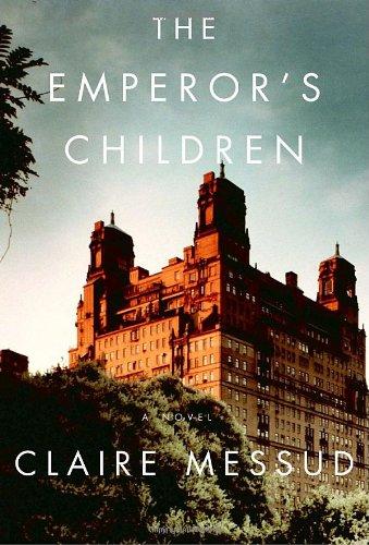 9780307264190: The Emperor's Children