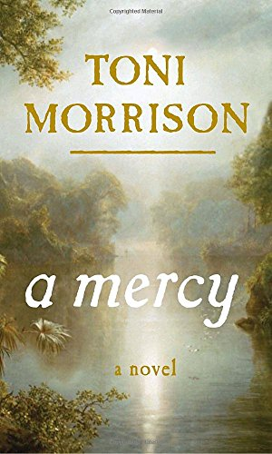 A Mercy (SIGNED): Morrison, Toni