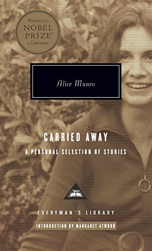 Carried Away: A Selection of Stories (Mint First Edition): Alice Munro (author); Margaret Atwood (...