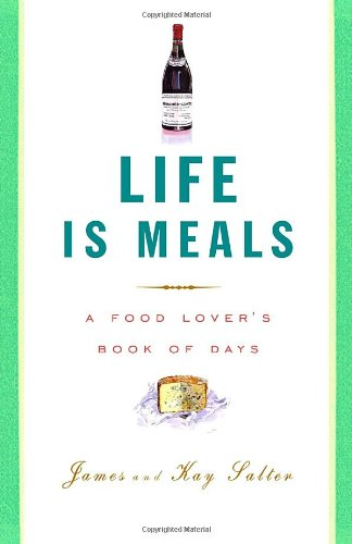 9780307264961: Life Is Meals: A Food Lover's Book of Days