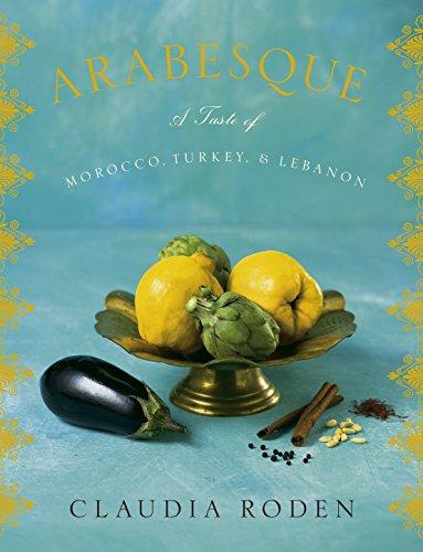 9780307264985: Arabesque: A Taste of Morocco, Turkey, and Lebanon