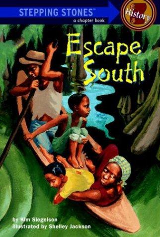 9780307265043: Escape South (A Stepping Stone Book(TM))