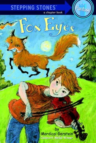 Fox Eyes (A Stepping Stone Book(TM)) (0307265099) by Gerstein, Mordicai