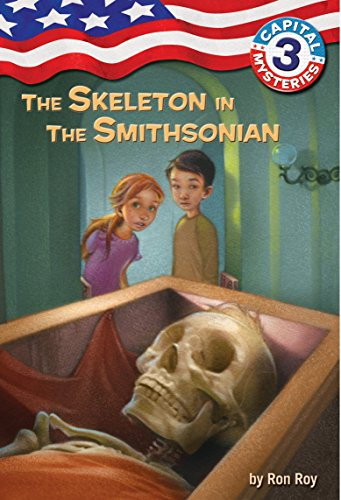 9780307265173: Capital Mysteries #3: The Skeleton in the Smithsonian