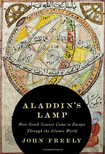 9780307265340: Aladdin's Lamp: How Greek Science Came to Europe Through the Islamic World