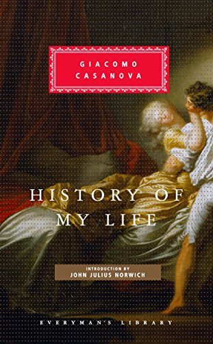 9780307265579: History of My Life (Everyman's Library (Cloth))
