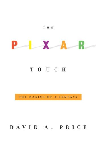 9780307265753: The Pixar Touch: The Making of a Company
