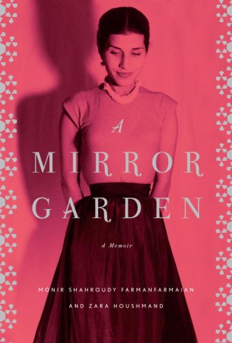 9780307266132: A Mirror Garden: A Memoir