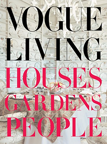 9780307266224: Vogue Living - Houses Gardens People /Anglais