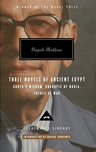 9780307266248: Three Novels of Ancient Egypt: Khufu's Wisdom, Rhadopis of Nubia, Thebes at War (Everyman's Library)