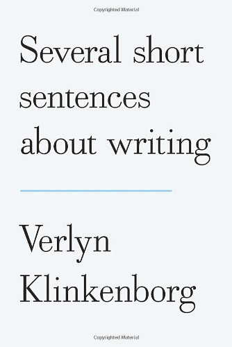 9780307266347: Several Short Sentences About Writing