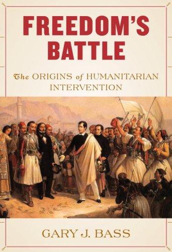 9780307266484: Freedom's Battle: The Origins of Humanitarian Intervention