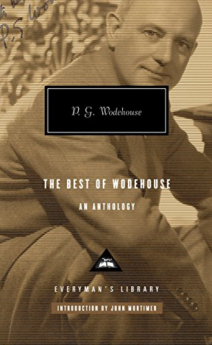 9780307266613: The Best of Wodehouse: An Anthology (Everyman's Library)