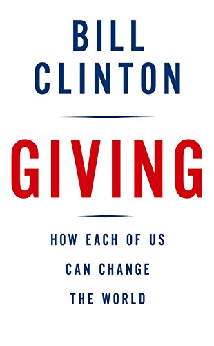 9780307266743: Giving: How Each of Us Can Change the World