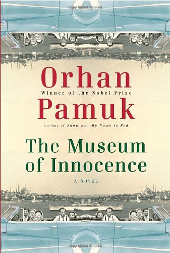 The Museum Of Innocence: A Novel [SIGNED + Photo]: Pamuk, Orhan
