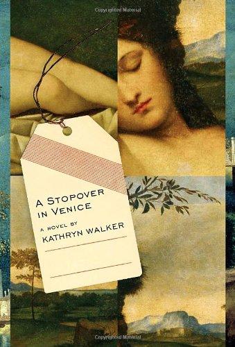 9780307267061: A Stopover in Venice: A Novel