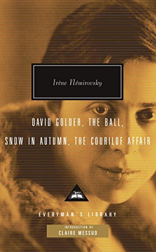 9780307267085: David Golder, the Ball, Snow in Autumn, the Courilof Affair (Everyman's Library (Cloth))