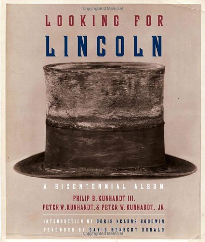 9780307267139: Looking for Lincoln: The Making of an American Icon