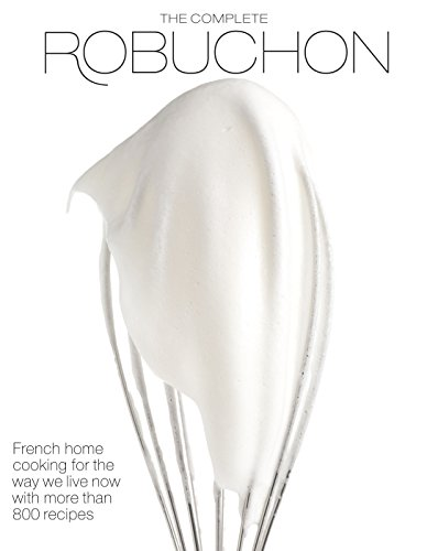 9780307267191: The Complete Robuchon
